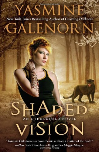 Shaded Vision (An Otherworld Novel)