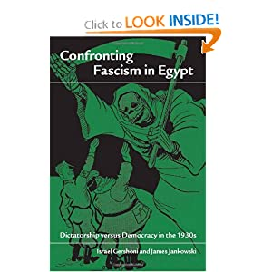Confronting Fascism in Egypt: Dictatorship versus Democracy in the 1930s