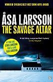 The Savage Altar (Rebecka Martinsson, #1)