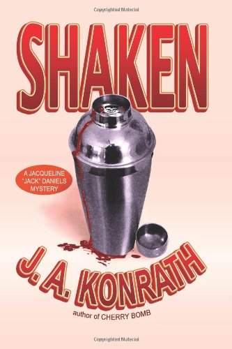 Shaken (Jack Daniels Mystery #7) by J.A. Konrath