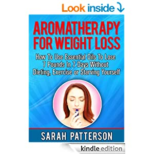 Aromatherapy for Weight Loss: How To Use Essential Oils To ...