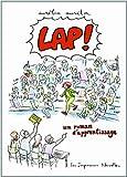 Lap ! un roman d'apprentissage