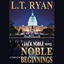 Noble Beginnings (  UNABRIDGED) by L. T. Ryan Narrated by Dennis Holland