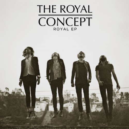 The Royal Concept-Royal EP-CDEP-FLAC-2013-FORSAKEN Download