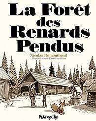 La forêt des renards pendus (BD) par Dumontheuil