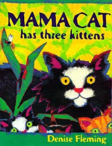 "Cover of ""Mama Cat Has Three Kittens"""