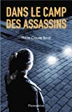 Dans le camp des assassins par Marie-Claude Bérot
