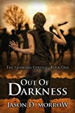Out Of Darkness: Book One (The Starborn Uprising)