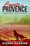 Coyote in Provence (Coyote Series)