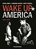 Wake up America, Tome 2 : 1960-1963 par Nate Powell