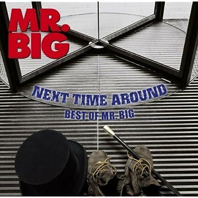 ネクスト・タイム・アラウンド-ベスト・オブ・MR.BIGをAmazonでチェック!