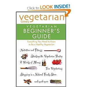 """Vegetarian Times"" Vegetarian Beginner's Guide"