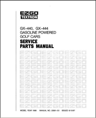 Best Deal with E-Z-GO 23591G1 1988 Service Parts Manual GX
