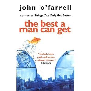 John O'Farrell the best a man can get novel advertising