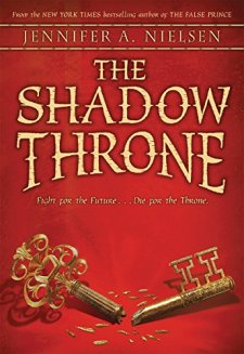The Shadow Throne: Book 3 of The Ascendance Trilogy by Jennifer A. Nielsen| wearewordnerds.com
