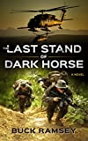 The Last Stand of Dark Horse (The Brice Miller Series Book 1)