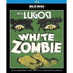 White Zombie: Kino Classics' Remastered Edition [Blu-ray]