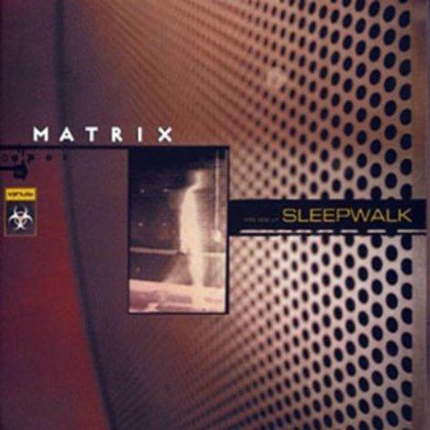 Matrix-Sleepwalk-(VRS002CD)-CD-FLAC-2000-dL Download