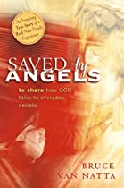 Saved by Angels by Bruce Van Natta