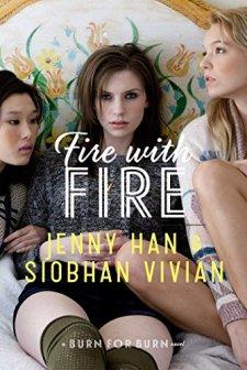 Fire with Fire (Burn for Burn) by Jenny Han| wearewordnerds.com