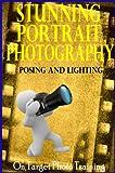 Stunning Portrait Photography - Posing and Lighting! (On Target Photo Training)