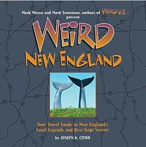 "Cover of ""Weird New England"""