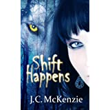 Shift Happens by JC McKenzie
