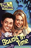 Phil of the Future: Stuck in Time - Book #1