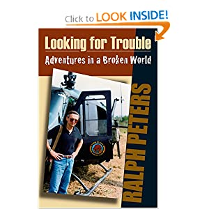 Looking For Trouble: Adventures in a Broken World