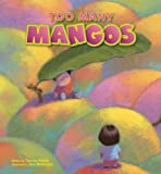 Too Many Mangos
