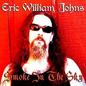 ERIC WILLIAM JOHN Smoke In The Sky