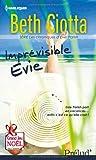 Imprévisible Evie par Beth Ciotta