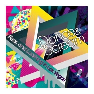 Dance & Scream をAmazonでチェック!