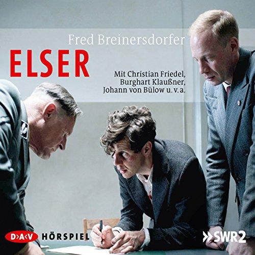 Elser (Fred Breinersdorfer) SWR / NDR 2015 / DAV 2015