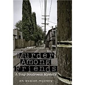 Murder Among Friends (A Tony Boudreaux Mystery)