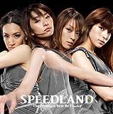 SPEEDLAND -The Premium Best Re Tracks-