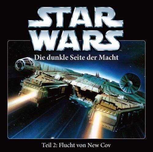 Star Wars - Die dunkle Seite der Macht (2) Die Flucht von New Cov (IMAGA)