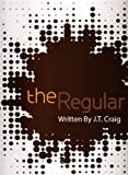 The Regular (Coffeehouse Chronicles)