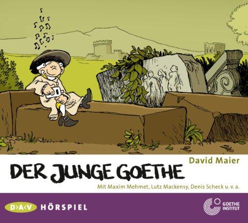 David Maier - Der junge Goethe (DAV)
