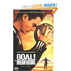 GOAL!: The Dream Begins