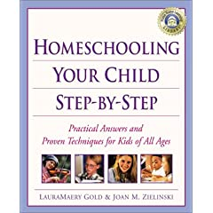 homeschooling step by step lauramaery gold and joan m. sielinski