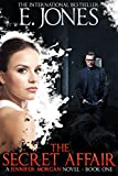 The Secret Affair (Jennifer Morgan # 1)