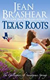 Texas Roots: The Gallaghers of Sweetgrass Springs Book 1 (Texas Heroes 7)