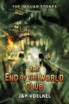 The Jaguar Stones, Book Two: The End of the World Club by J&P Voelkel| wearewordnerds.com