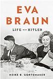 Image of Eva Braun: Life with Hitler