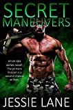 Secret Maneuvers (Ex Ops Series Book 1)