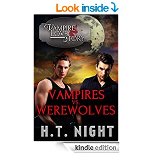 Vampires Vs Werewolves (vampire Love Story Book 4) Ebook
