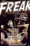 Bible of Freaks par Alain Frétet