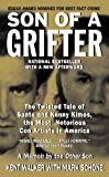 Son of a Grifter: The Twisted Tale of Sante and Kenny Kimes, the Most Notorious Con Artists in America (True Crime (Avon Books))
