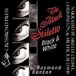 The Black Stiletto: Black & White | Raymond Benson